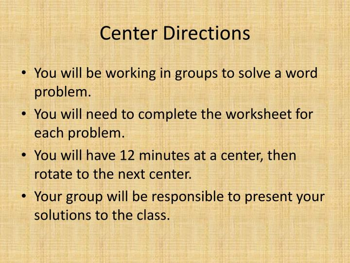 Center Directions