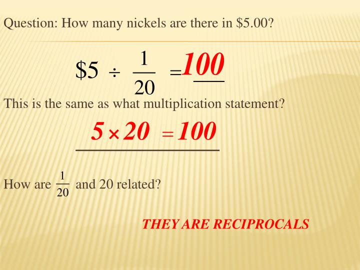 Question: How many nickels are there in $5.00?