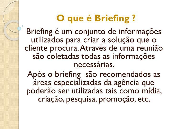 O que é Briefing ?