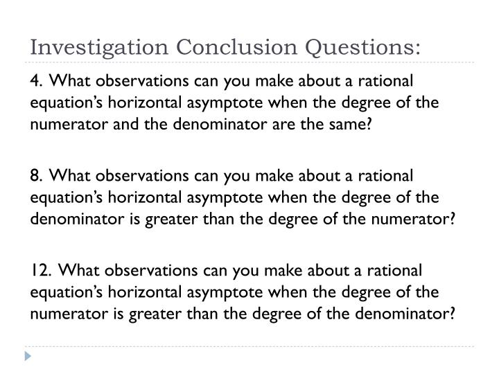 Investigation Conclusion Questions: