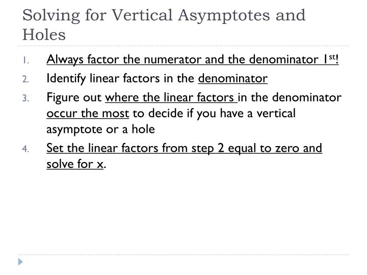 Solving for Vertical Asymptotes and Holes