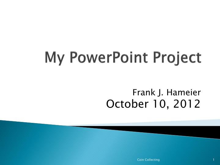My powerpoint project