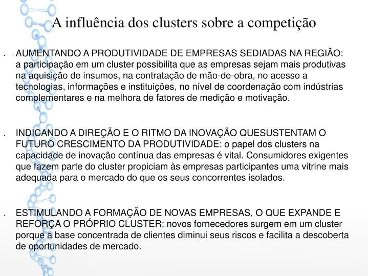 A influência dos clusters sobre a competição