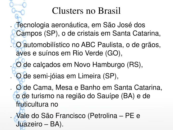 Clusters no Brasil
