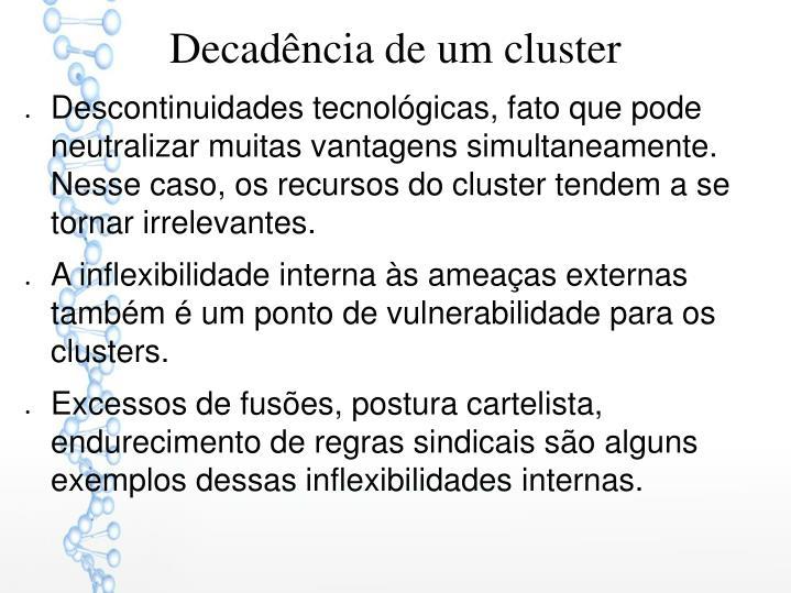 Decadência de um cluster