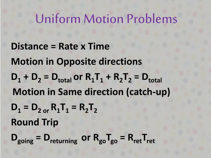 Uniform Motion Problems