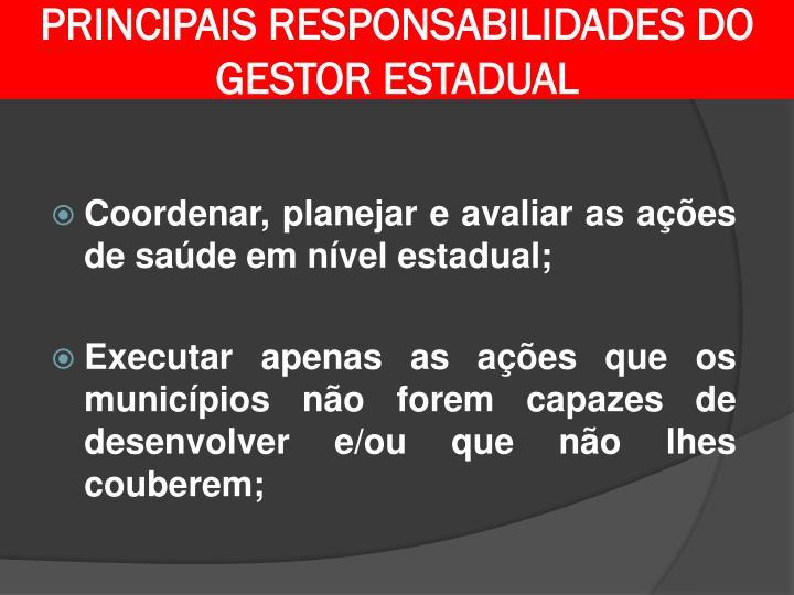 PRINCIPAIS RESPONSABILIDADES DO