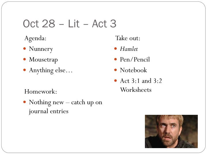 Oct 28 lit act 3