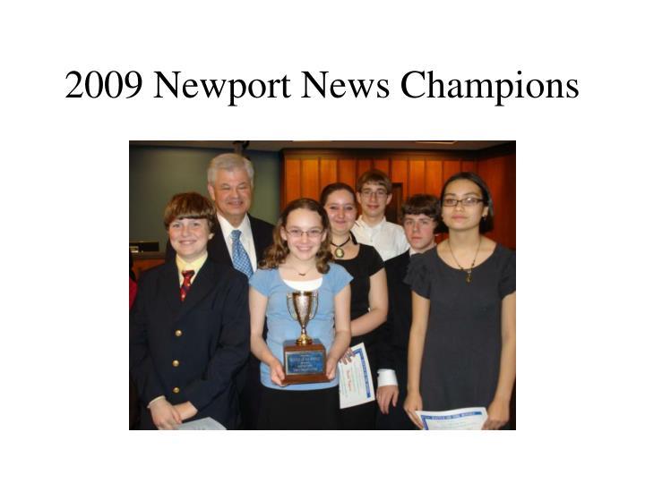 2009 Newport News Champions
