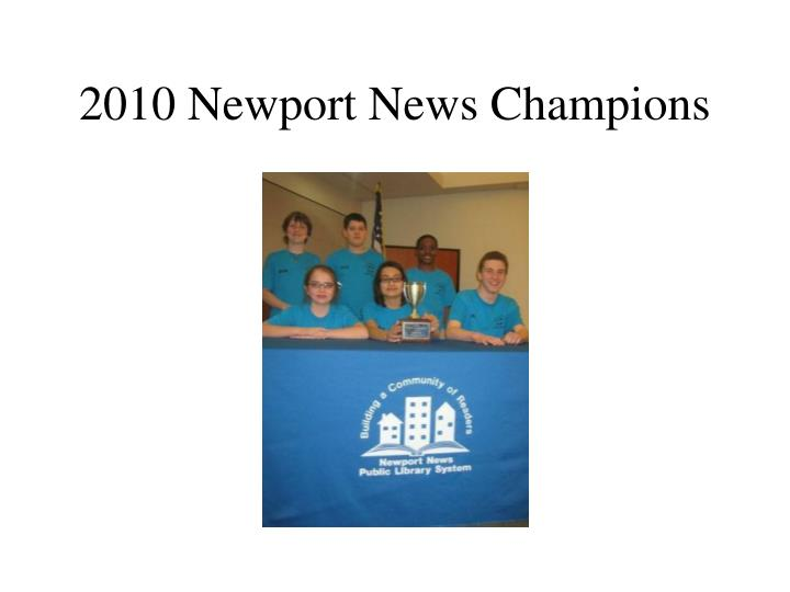 2010 Newport News Champions