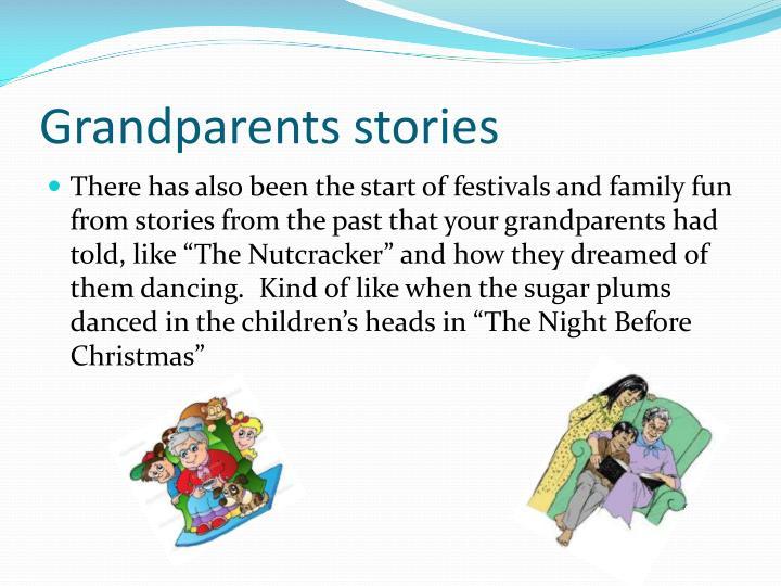 Grandparents stories