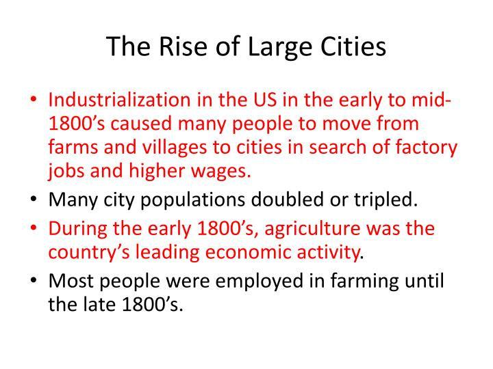 The Rise of Large Cities