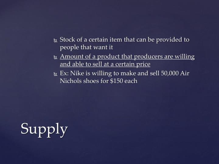 Stock of a certain item that can be provided to people that want it