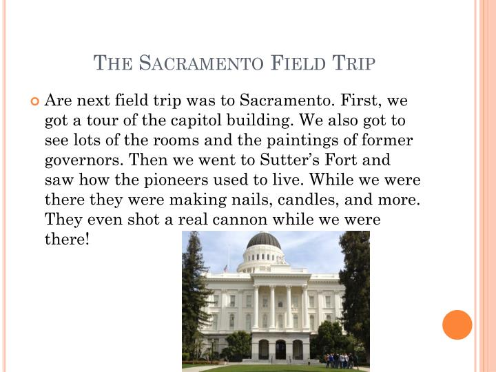 The Sacramento Field Trip