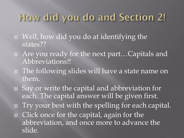 How did you do and Section 2!