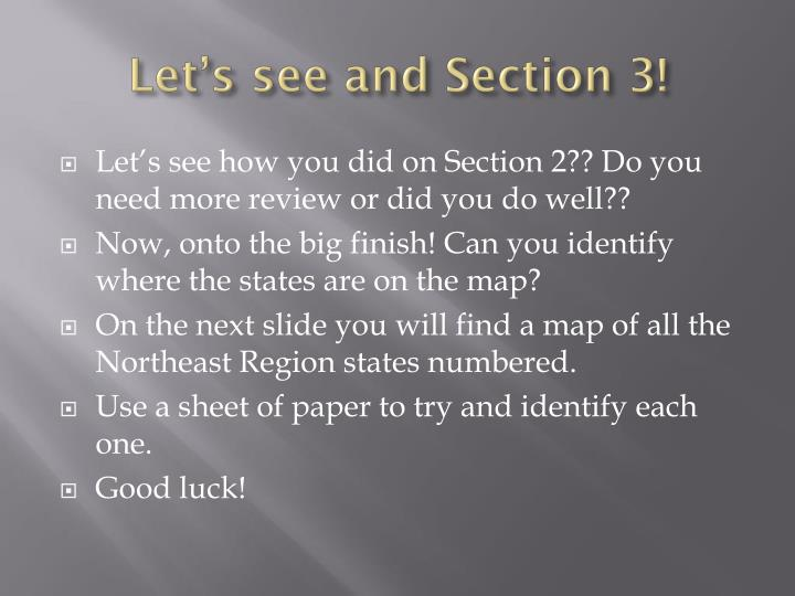 Let's see and Section 3!