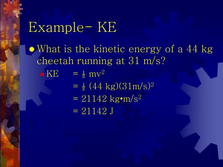 Example- KE