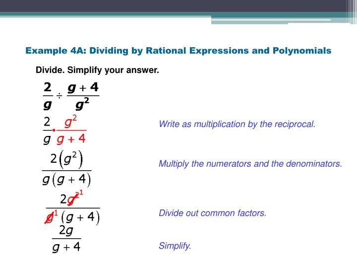 Example 4A: Dividing by Rational Expressions and Polynomials