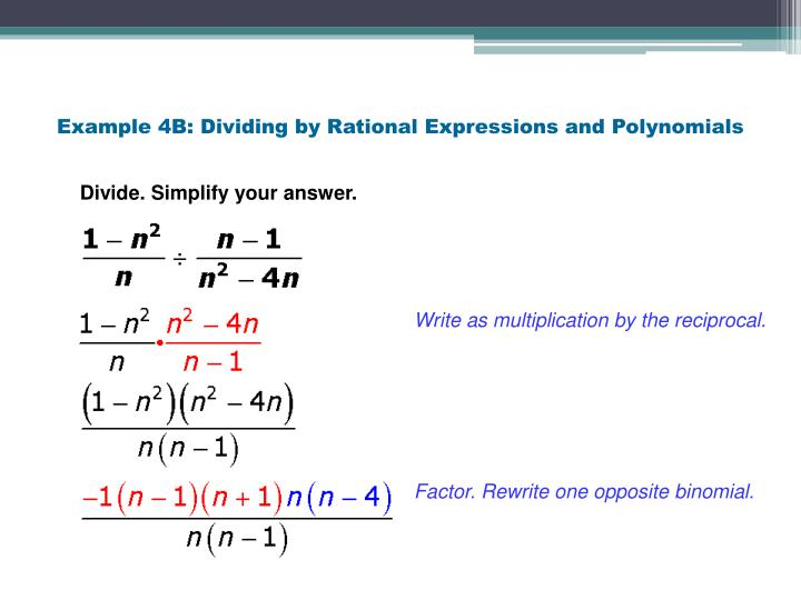 Example 4B: Dividing by Rational Expressions and Polynomials