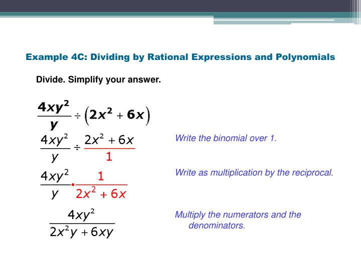 Example 4C: Dividing by Rational Expressions and Polynomials