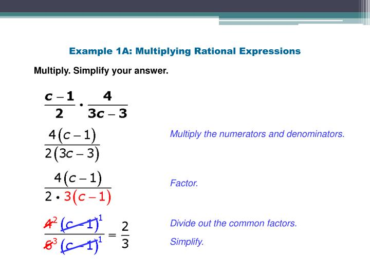 Example 1A: Multiplying Rational Expressions