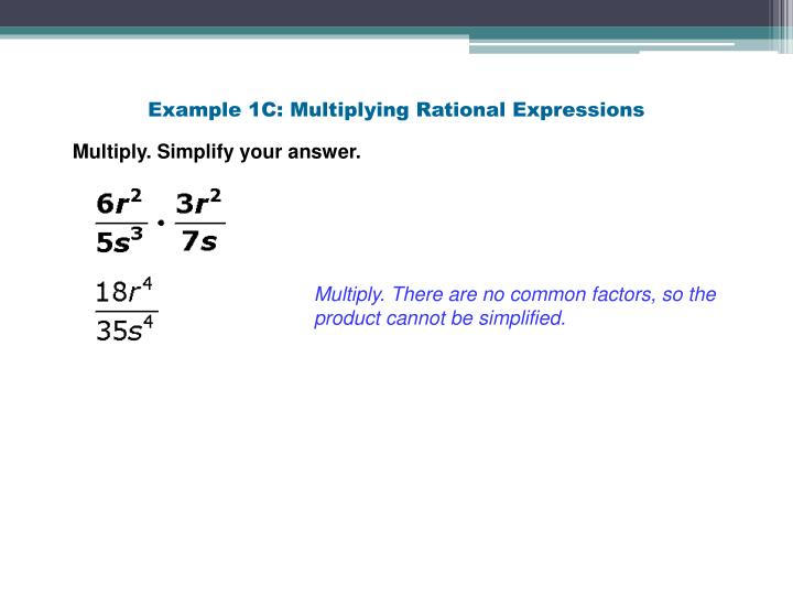 Example 1C: Multiplying Rational Expressions