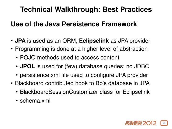 Technical Walkthrough: Best Practices