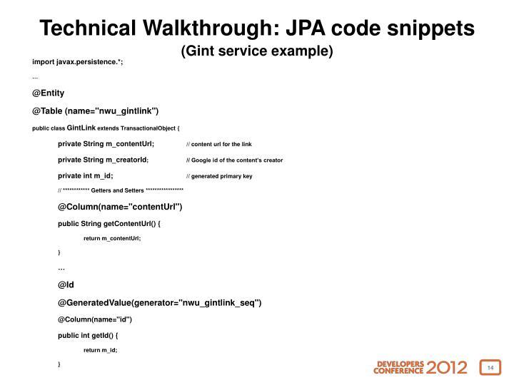 Technical Walkthrough: JPA code snippets