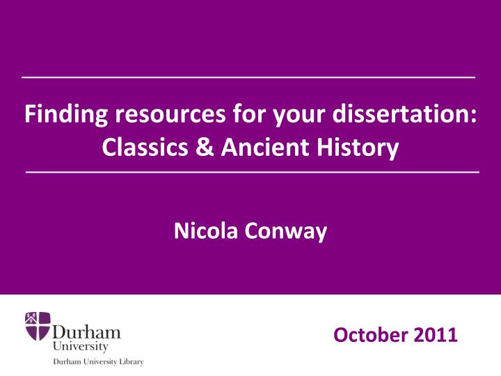 finding resources for your dissertation classics ancient history