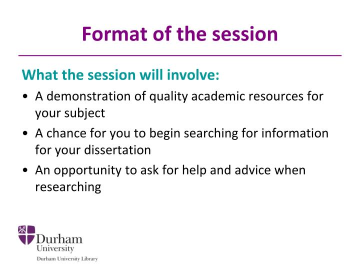 Format of the session