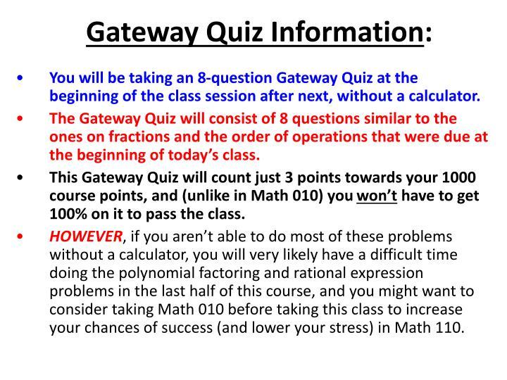 Gateway Quiz Information
