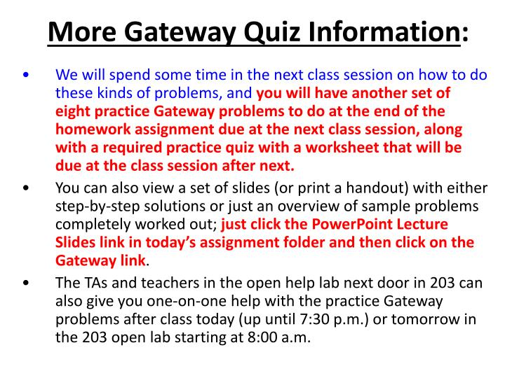 More Gateway Quiz Information