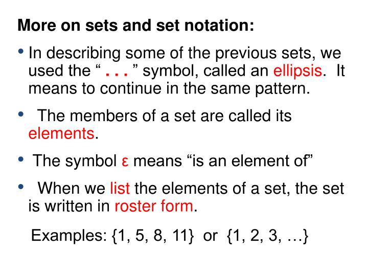 More on sets and set notation: