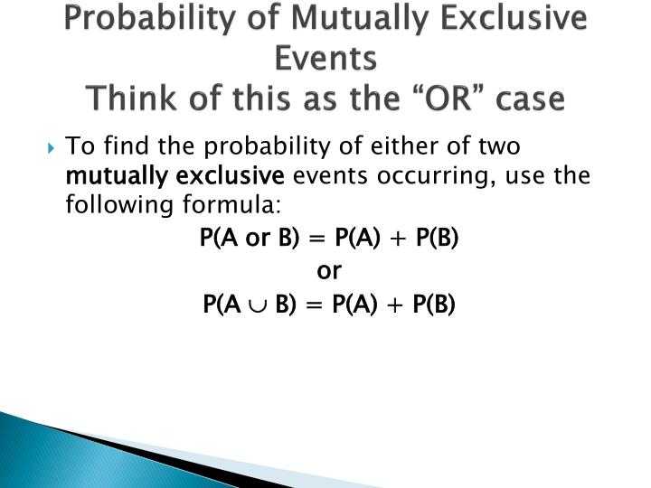 Probability of Mutually Exclusive Events