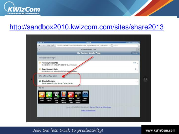 http://sandbox2010.kwizcom.com/sites/share2013