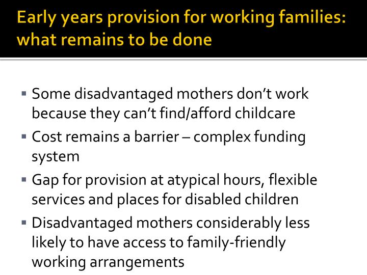 Early years provision for working families: what remains to be done