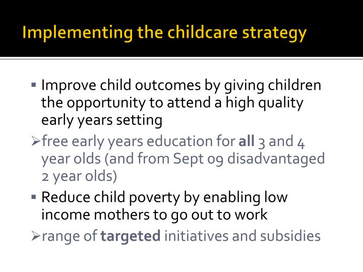 Implementing the childcare strategy