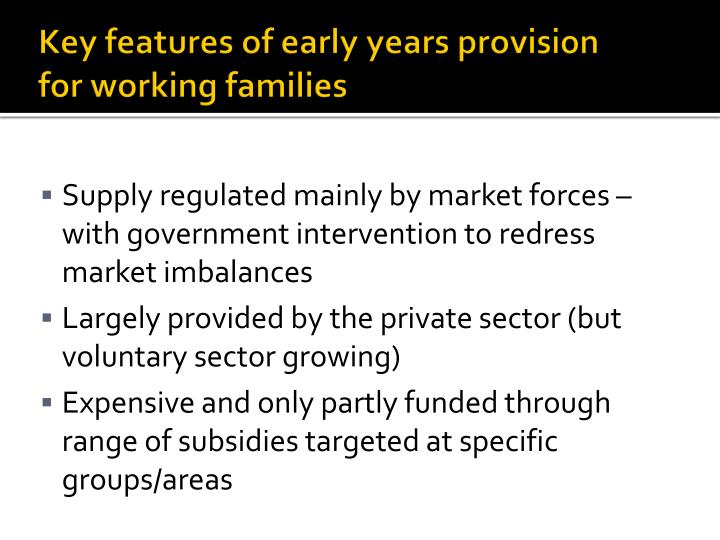 Key features of early years provision for working families