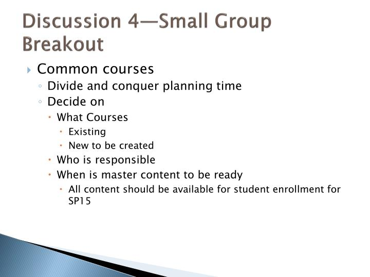 Discussion 4—Small Group Breakout