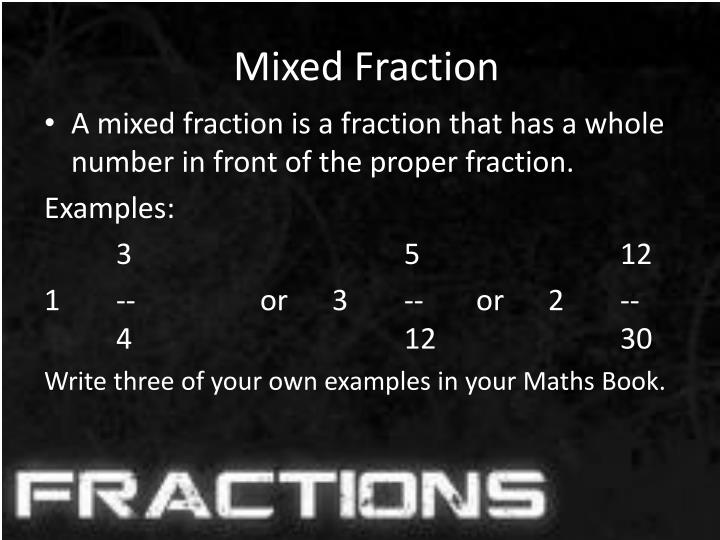 Mixed Fraction