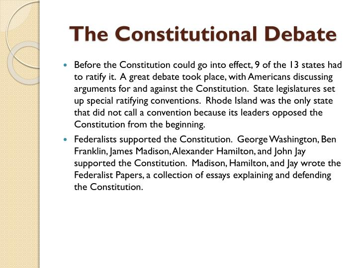 The Constitutional Debate
