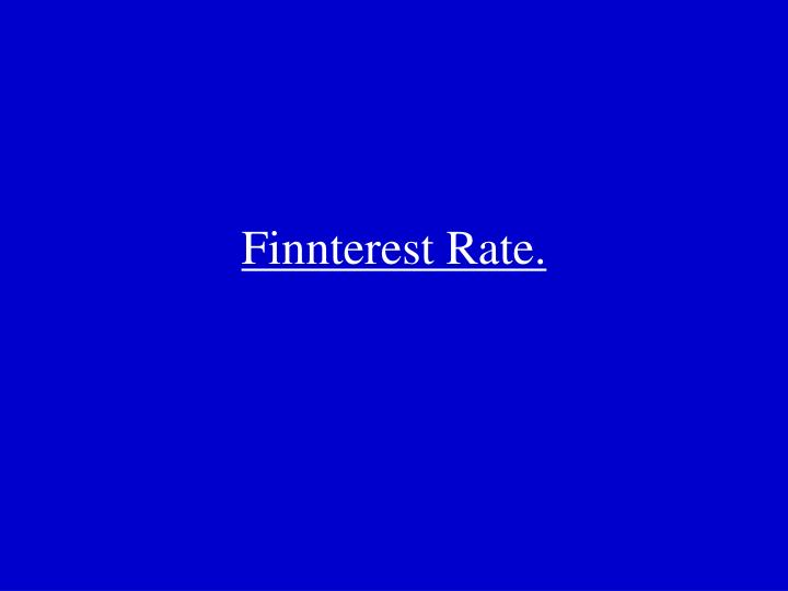 Finnterest Rate.