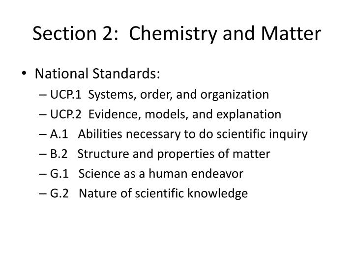 Section 2:  Chemistry and Matter