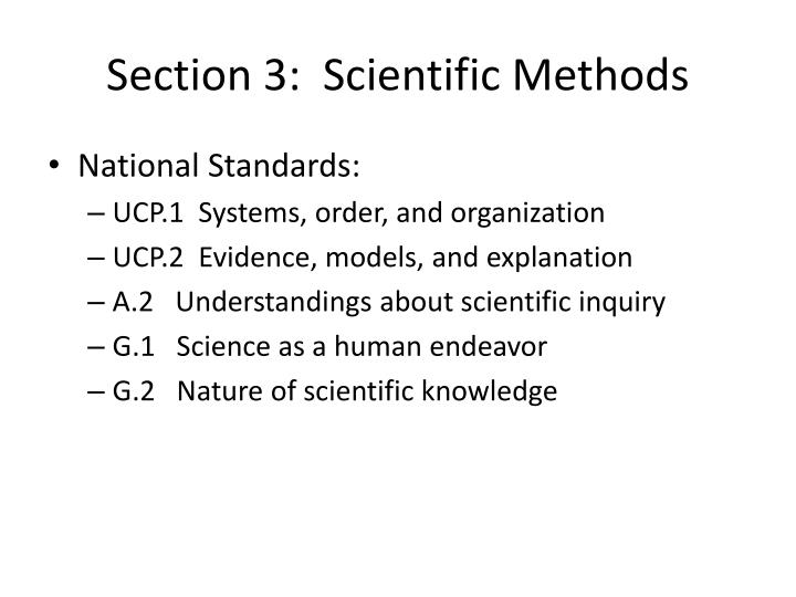 Section 3:  Scientific Methods