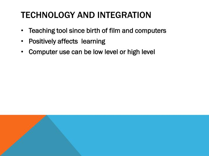 Technology and integration