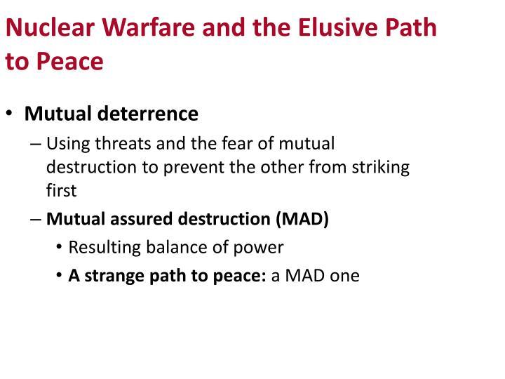 Nuclear Warfare and the Elusive Path to Peace