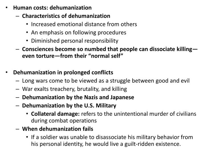 Human costs: dehumanization