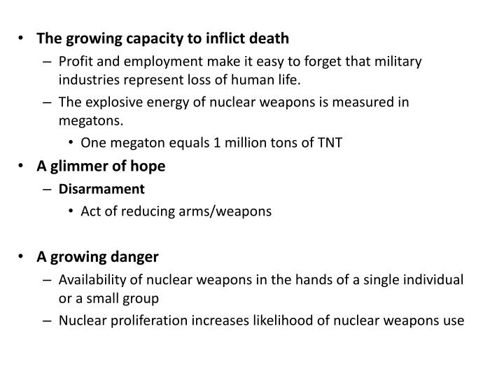 The growing capacity to inflict death