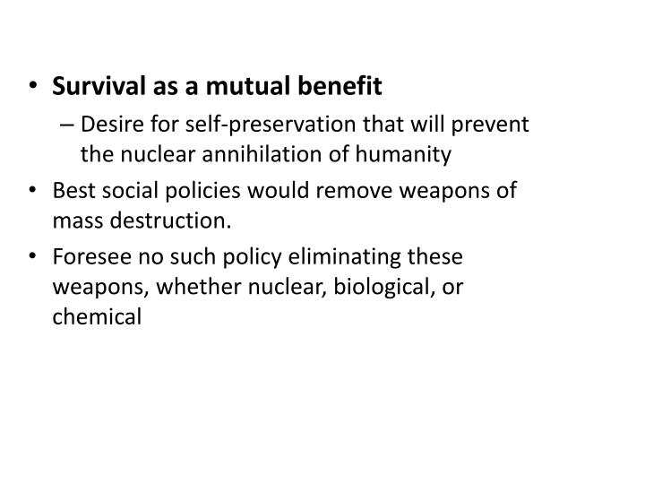 Survival as a mutual benefit