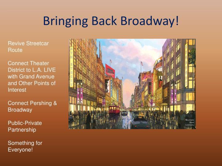 Bringing Back Broadway!